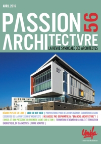 - PASSION ARCHITECTURE<br />Avril 2016 - N°56