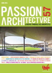 - PASSION ARCHITECTURE<br />Juin 2016 - N°57